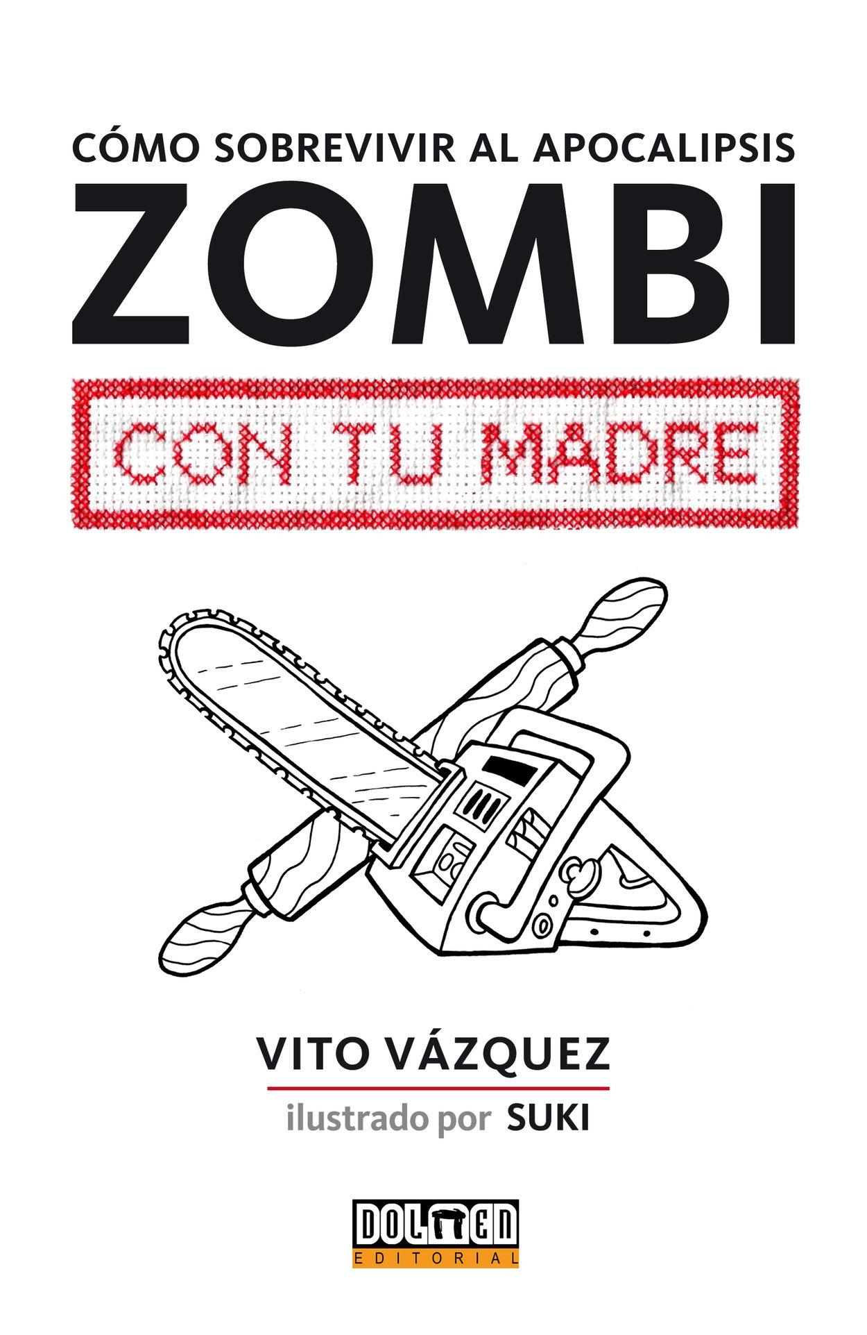 Resultado de imagen de como sobrevivir al apocalipsis zombi con tu madre